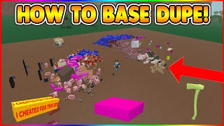 HOW TO BASE DUPE! (NEW EASY METHOD!) [NOT PATCHED!] LUMBER TYCOON 2 ROBLOX