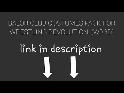 BALOR CLUB COSTUMES PACK FOR WRESTLING REVOLUTION (WR3D)