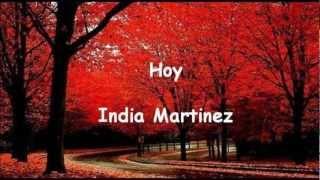 Hoy (letra) India Martinez