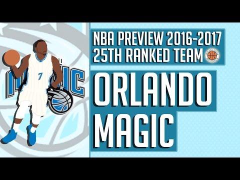 Orlando Magic | 2016-17 NBA Preview (Rank #25)