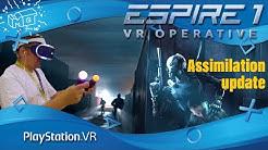 Espire 1 VR Operative / PlaystationVR ._. assimilation update / VR lets play/ deutsch / live