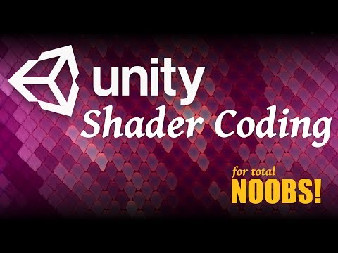 Unity Shader Coding for Noobs!