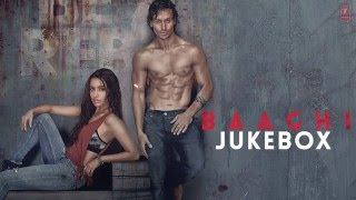 BAAGHI Full Movie Songs | JUKEBOX | Tiger Shroff, Shraddha Kapoor | T-Series