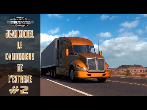 American Truck Simulator #2 Las Vegas   Bakersfield avec Jean Michel ! PC !
