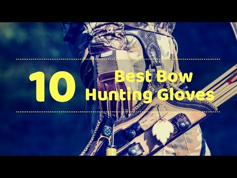 10 Best Bow Hunting Gloves - Tactical Gears Lab 2020