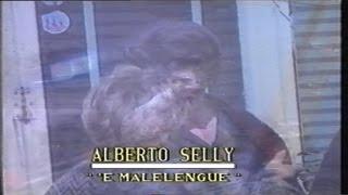 Alberto Selly - 'E malelengue (Official video)