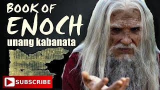 TOTOO BA Mga Kasulatan sa BOOK OF ENOCH?