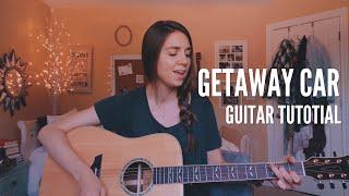 Getaway Car  - Taylor Swift | Guitar Tutorial
