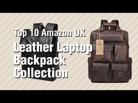 Leather Laptop Backpack Collection // Top 10 Amazon UK
