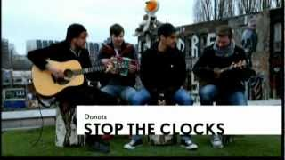 DONOTS - Stop the Clocks [Unplugged]  [HD]