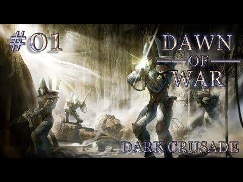 Dawn Of War - Dark Crusade. Part 1 - (+2 Provinces). Eldar Campaign. (Hard)