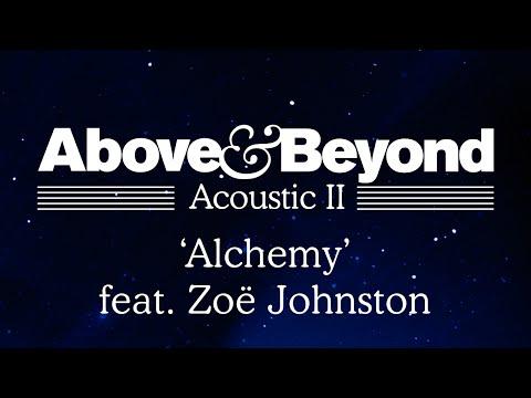Above & Beyond - 'Alchemy' feat. Zoë Johnston (Acoustic II)