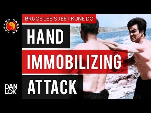 Bruce Lee's Jeet Kune Do's Five Ways of Attack: Hand-Immobilizing Attack (HIA)