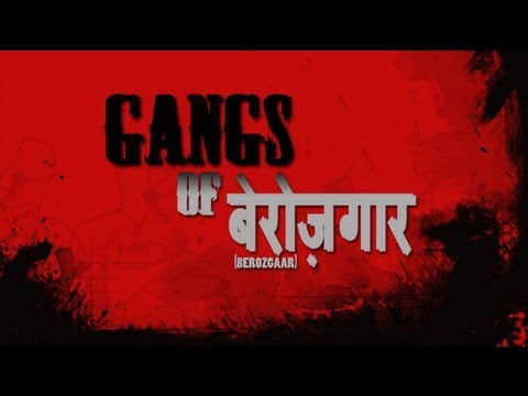 Gangs Of Berozgaar (Gangs Of Wasseypur Parody) Official HD Full movie.