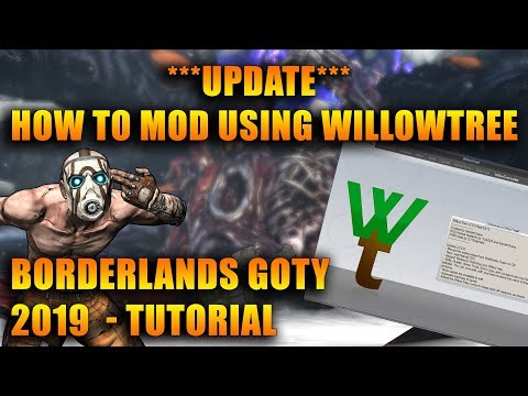UPDATE: How to Mod Borderlands GOTY Enhanced Edition with