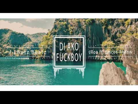 J-Lhutz Beatz ✘ Di Ako Fuckboy ✘ Jroa ft. Emcee Rhenn (Instrumental)