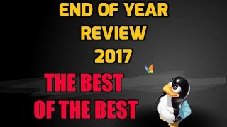 2017 End of Year Review - The Best of the Best