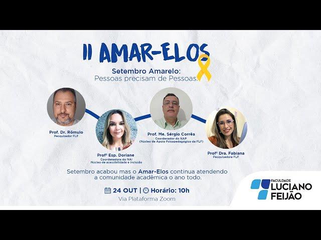 WEBINAR - II AMAR-ELOS: Setembro Amarelo: Pessoas Precisam de Pessoas