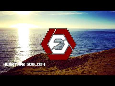 Heart And Soul 034 | Best Liquid / Drum And Bass Mix MARCH 2018