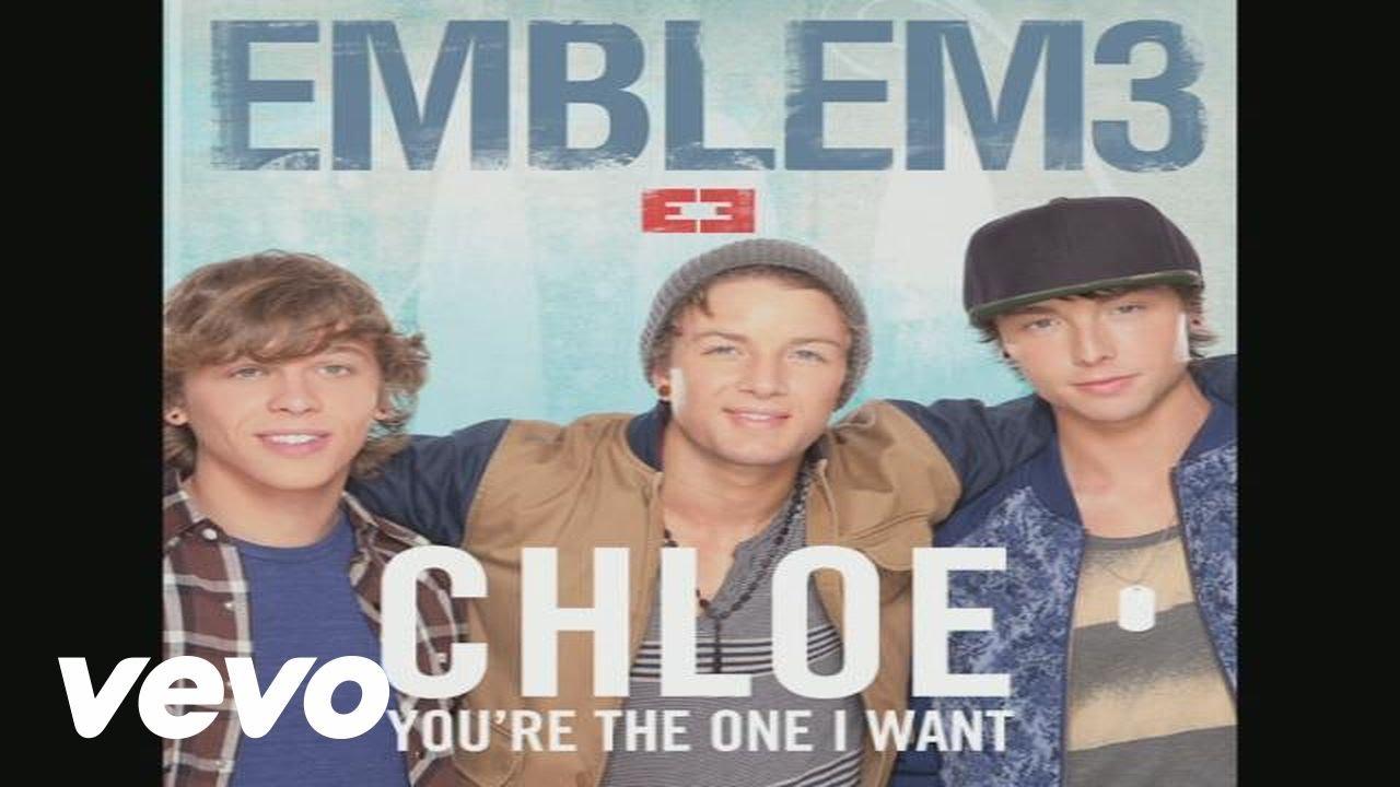 chloe you re the one i want emblem3