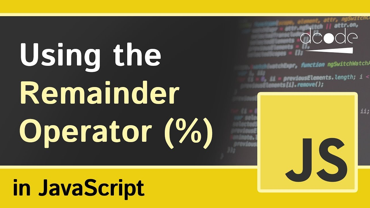The Remainder Operator in JavaScript | Modulo %