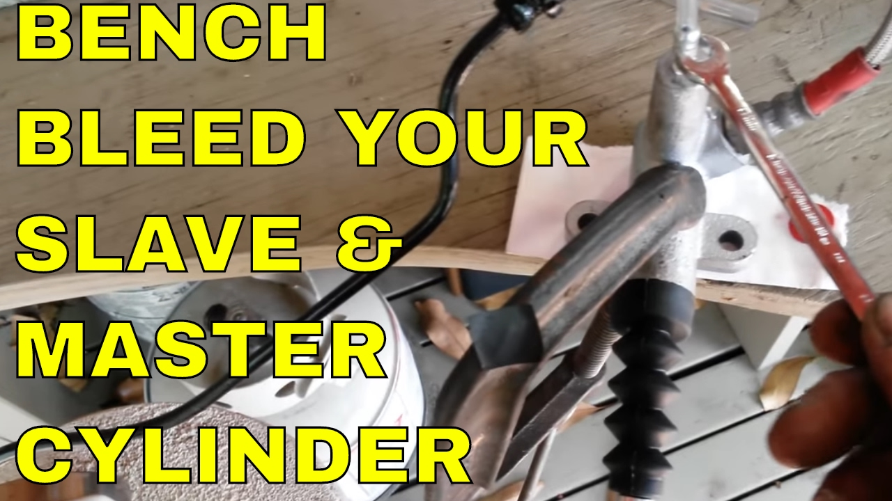 How To Bench Bleed A Clutch Slave Master Cylinder Youtube