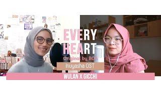 【Wulan x gicchi】Every Heart (Inuyasha/犬夜叉 ED)(cover)