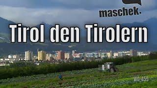 Maschek – Tirol den Tirolern