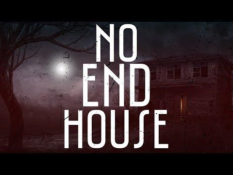 No End House | Creepypasta CZ