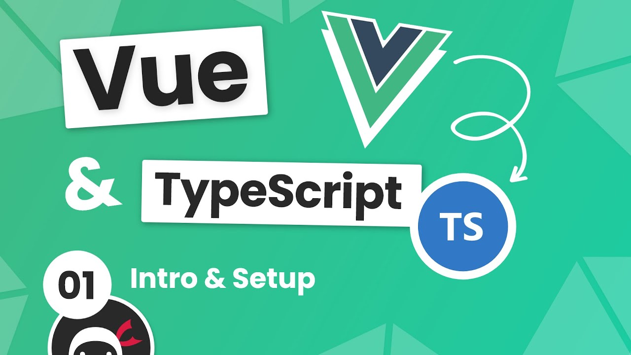 Vue 3 with TypeScript Tutorial #1 - Intro & Setup