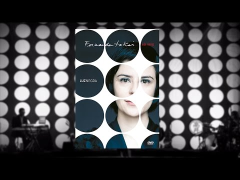Fernanda Takai  - Luz Negra - Fernanda Takai Ao Vivo (DVD)