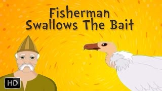 Jataka Tales - Moral Stories for Kids - The Fisherman Swallows the Bait - Kids Stories