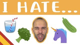 Things I Hate - Superbeginner Spanish - Random Topics #9