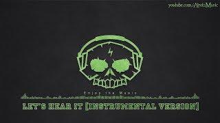 Let's Hear It [Instrumental Version] by Sebastian Forslund - [2010s Pop Music]