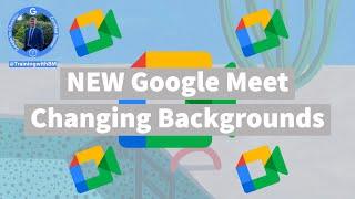 How To Change & Blur Background In Google Meet (2021)