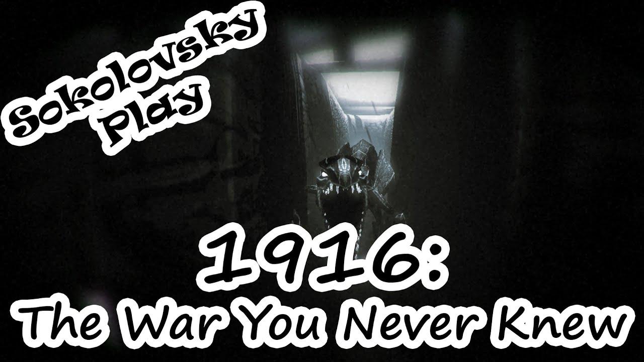 Скачать Инди Хоррор 1916 The War You Never Knew