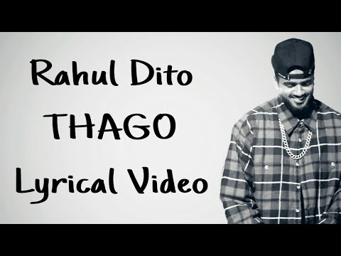 Rahul Dito - Thago (Lyrical Video)