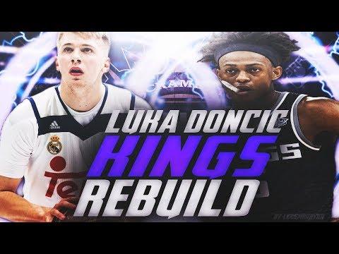 LUKA DONCIC KINGS REBUILD! NBA 2K18