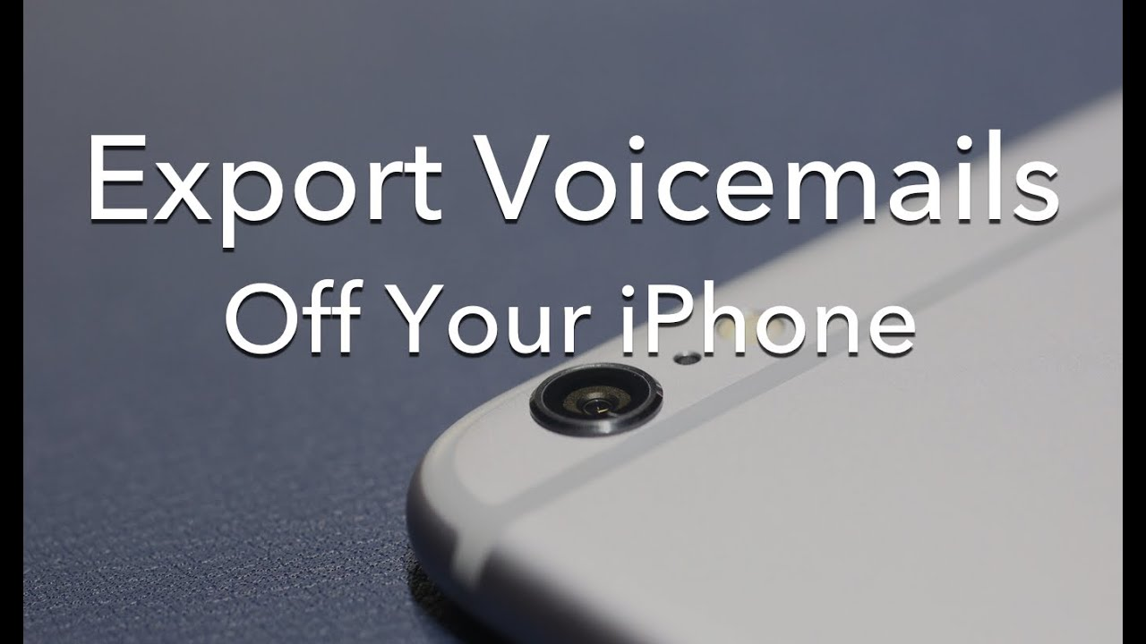 save voicemail iphone export voicemail messages from an iphone how to 12916
