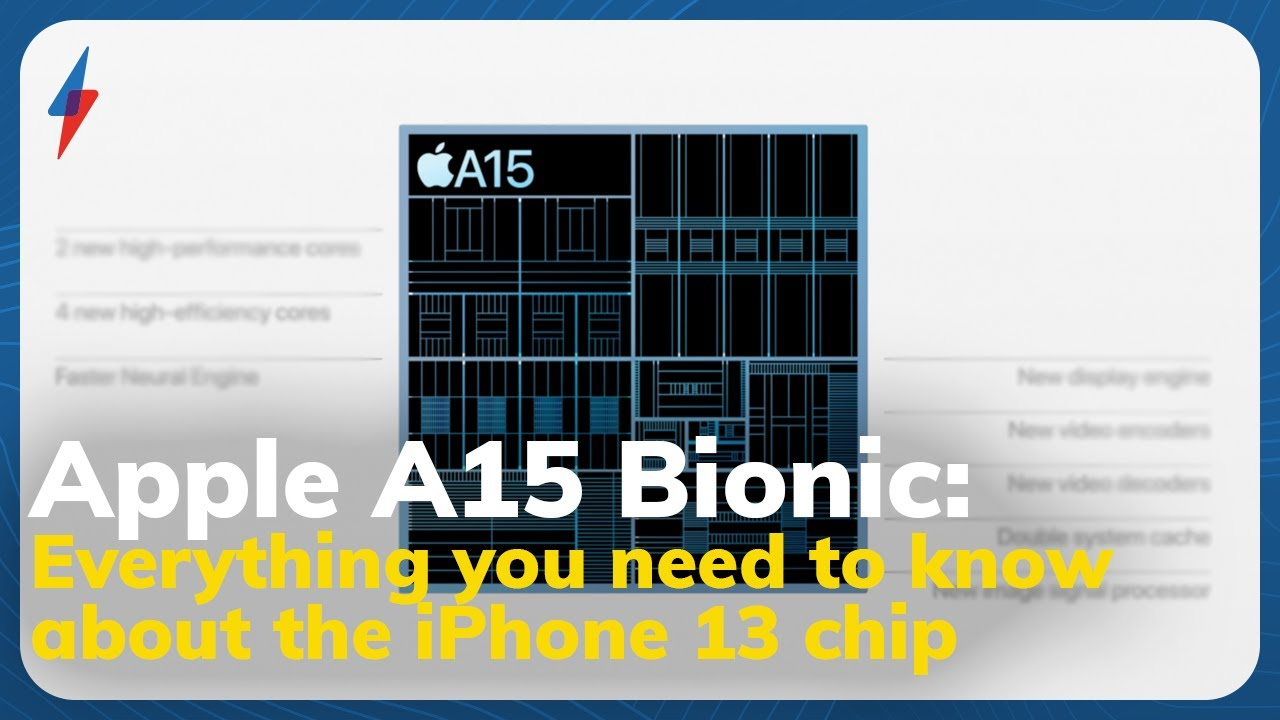 Download Apple A15 Bionic: Everything you need to know about the iPhone 13 chip
