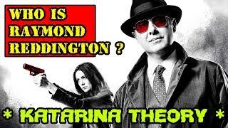 Raymond Reddington = Katarina Rostova (Blacklist Theory)