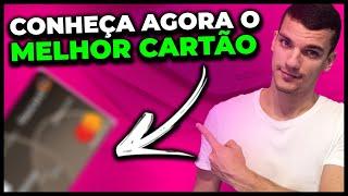 O MELHOR CARTÃO DE CRÉDITO PARA PONTOS E MILHAS DO BRASIL!