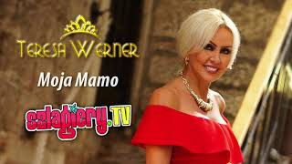 Teresa Werner - Moja Mamo (MP3 ♫)