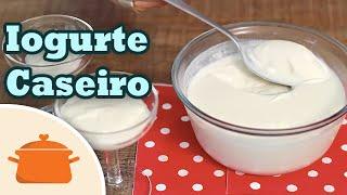Aprenda Fazer Iogurte Natural – Receita Caseira