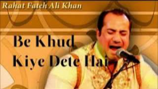 Rahat Fateh Ali Khan Sings Be Khud Kiye Dete Hai-Audio