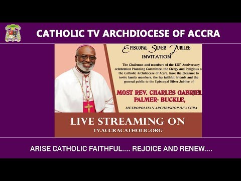 Episcopal Ordination Anniv. of Archbishop Palmer-Buckle - Catholic Archdiocese of Accra (06-01-2018)
