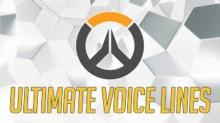 [Overwatch] All Ultimate Voice Lines