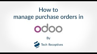 How to Manage Purchase Order in Odoo