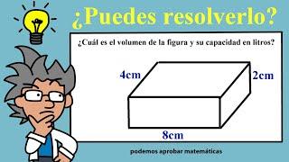 Calcular el volumen (cm3) y capacidad (en litros) de una figura o cuerpo