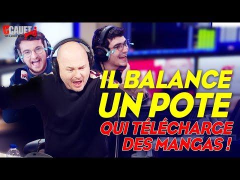 Il BALANCE Un Pote Qui Télécharge Des Mangas ! C'Cauet Sur NRJ
